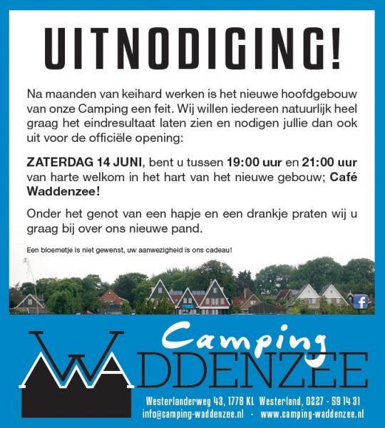 Opening Nieuwe Pand Camping Waddenzee